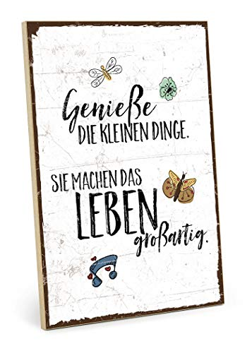 TypeStoff Holzschild mit Spruch - GENIESSE DIE KLEINEN Dinge des Lebens - im Vintage-Look mit Zitat als Geschenk und Dekoration zum Thema Genuß und wertvoll (M - 19,5 x 28,2 cm) - Bruder Wandtattoos Zitate, Kleine