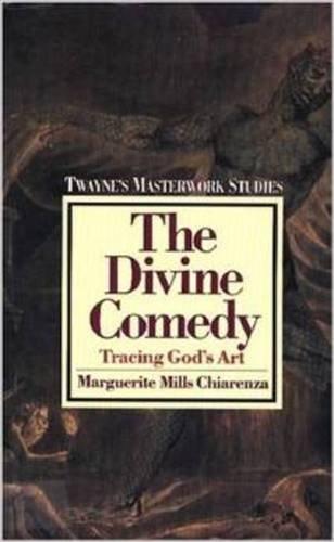 Pdf The Divine Comedy Tracing God S Art Twayne S Masterwork