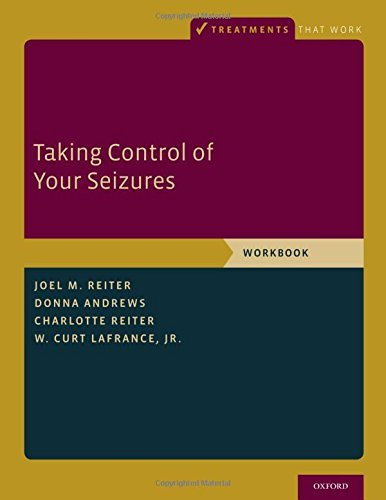 Taking Control of Your Seizures Workbook (Treatments That Work) by Joel M. Reiter (2015-07-30)