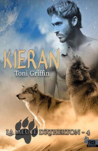 Kieran: La meute d'Atherton, T4 par Toni Griffin
