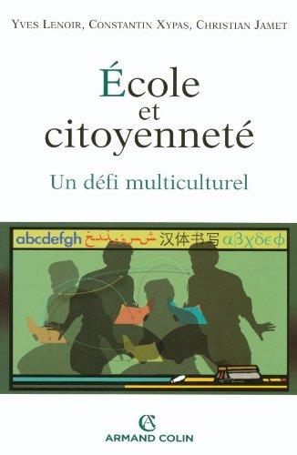 cole et citoyennet - Un dfi multiculturel