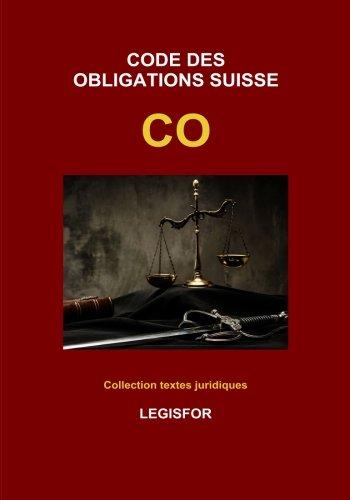 Code des obligations suisse CO: édition 2018 (Collection textes juridiques)