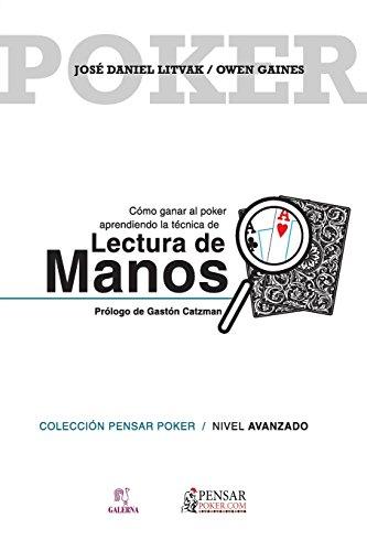 Lectura de manos: Volume 6 (Colección Pensar Poker)