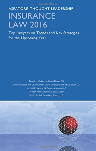 insurance-law-2016-top-lawyers-on-trends-and-key-strategies-for-the-upcoming-year-aspatore-thought-l