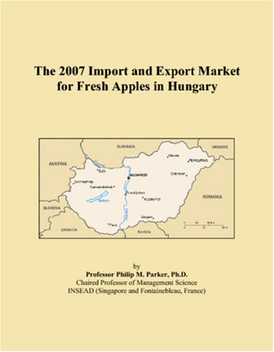The 2007 Import and Export Market for Fresh Apples in Hungary