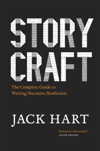Storycraft: The Complete Guide to Writing Narrative Nonfiction (Chicago Guides to Writing, Editing and Publishing) por Jack Hart