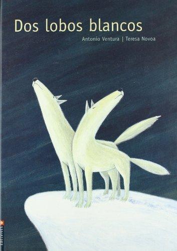 DOS Lobos Blancos by Teresa Novoa (2004-01-06)