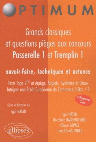 Passerelle 1 & Tremplin 1 : Grands classiques et questions pièges par Igal Natan