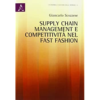 Supply Chain Management E Competitività Nel Fast Fashion