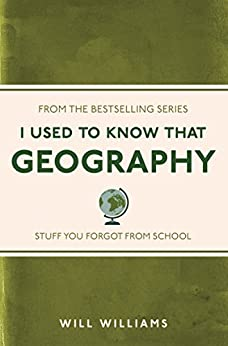 I Used to Know That: Geography von [Williams, Will]