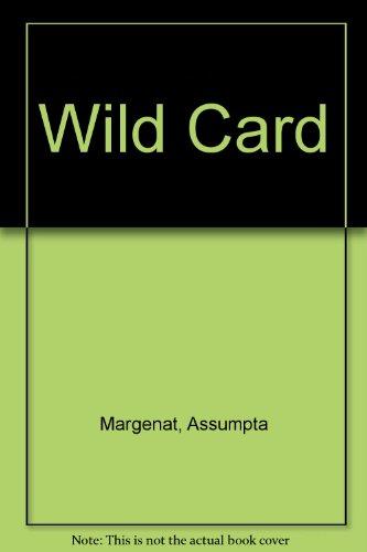 Wild Card por Assumpta Margenat