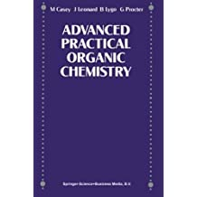 Advance Practical Organic Chemistry by and G Procter (1989-01-01)