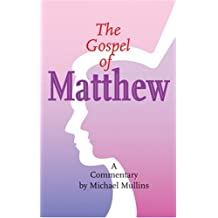 The Gospel of Matthew: A Commentary