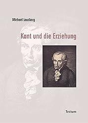 Kant Und Die Erziehung
