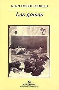 Las gomas par Alain Robbe-Grillet