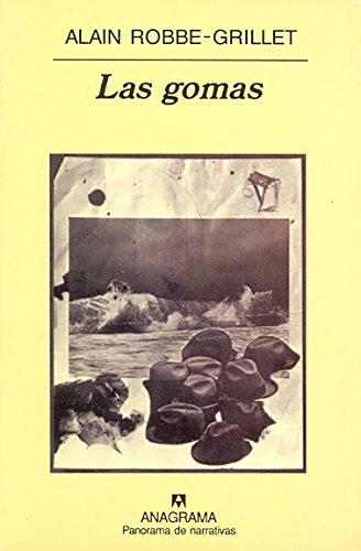 Las gomas (Panorama de narrativas)