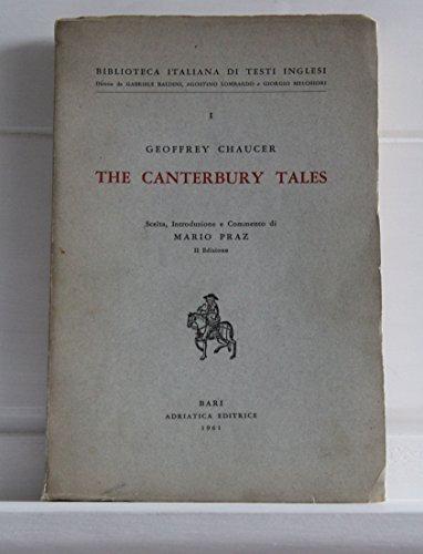 The Canterbury Tales. Scelta, introduzione e commento di Mario Praz (II edizione). Coll. Biblioteca italiana di testi inglesi diretta da G. Baldini, A. Lombardo, G. Melchiori.