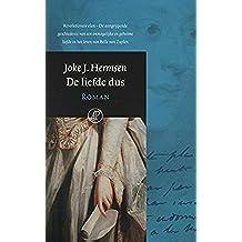 De liefde dus (Dutch Edition)