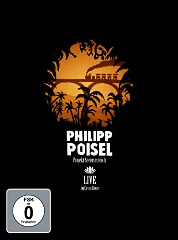 Philipp Poisel - Projekt Seerosenteich / Live im Circus Krone