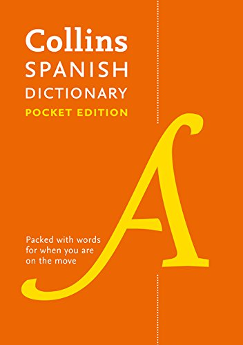 Collins Spanish Dictionary Pocket edition: 60,000 translations in a portable format (Collins Pocket Dictionary)