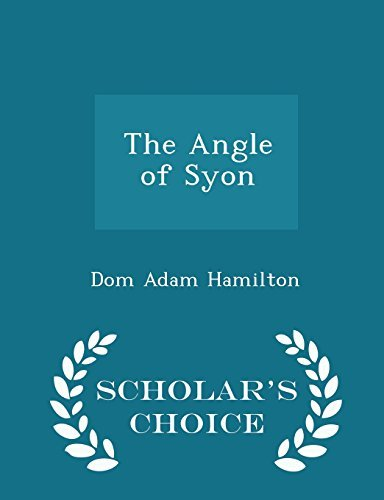 The Angle of Syon - Scholar's Choice Edition by Dom Adam Hamilton (2015-02-18)