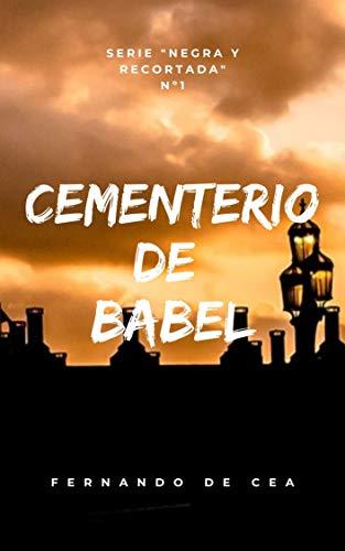 Cementerio de Babel (Negra y recortada nº 1) de Fernando de Cea Velasco