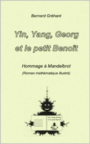 Yin, Yang, Georg et le petit Benot (Yin, Yang, Georg et ... t. 1)