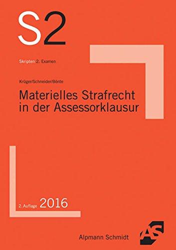 Materielles Strafrecht in der Assessorklausur