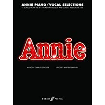 Annie: (Piano and Voice Selections)