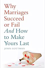 Why Marriages Succeed or Fail Paperback