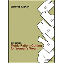 Metric Pattern Cutting for Women's Wear, 6th Edition (English Edition)