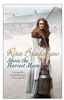Above The Harvest Moon by [Bradshaw, Rita]