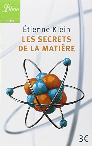 SECRETS DE LA MATI?RE (LES) by ?TIENNE KLEIN
