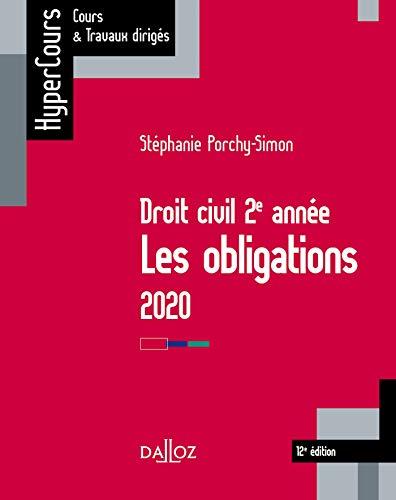 Droit civil 2e année, les obligations 2020 - 12e éd. par  Stéphanie Porchy-Simon
