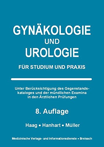 Gynäkologie und Urologie: Für Studium und Praxis