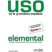 Uso de la gramática elemental (Gramática - Jóvenes Y Adultos - Uso - Uso De La Gramática Elemental)