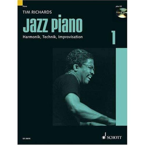 JAZZ PIANO Band 1 (+CD) mit Bleistift -- Harmonik, Technik, Improvisation - das technische Rüstzeug für den angehenden Jazz-Pianisten, von Tim Richards (Noten/sheet music)