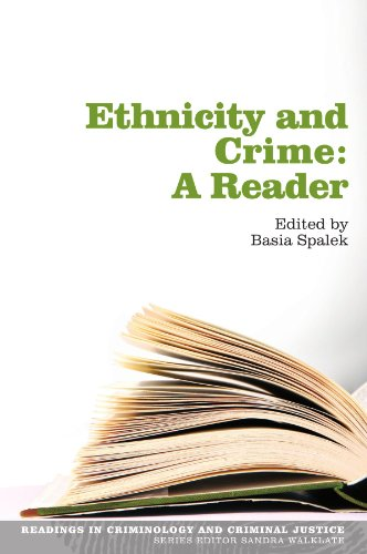 Ethnicity and Crime: A Reader: A Reader (Readings in Criminology and Criminal Justice)