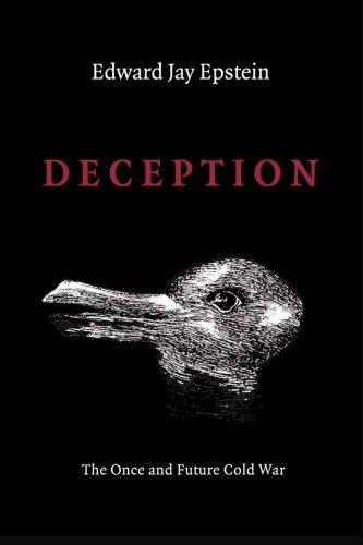 Deception: The Invisible War Between the KGB and CIA por Edward Jay Epstein