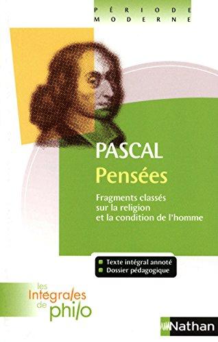 Intégrales de Philo - PASCAL, Pensées