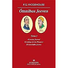 Ómnibus Jeeves (Tomo I): Tomo I (Ómnibus Jeeves: Tomo I nº 1)