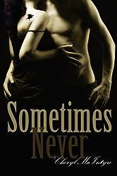Sometimes Never (English Edition)