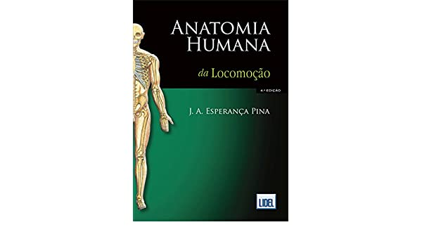 Anatomia Humana da Locomoção: Amazon.co.uk: PINA: 9789727576531: Books