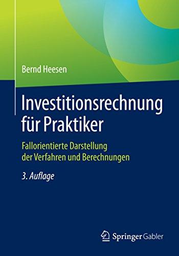 investitionsrechnung-fr-praktiker-fallorientierte-darstellung-der-verfahren-und-berechnungen-german-