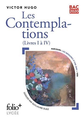 Bac 2020:Les Contemplations: (Livres I à IV)