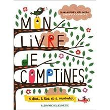 Mon livre de comptines : A dire, à lire et à inventer de Jean-Hugues Malineau,Gwénola Carrère ( 29 septembre 2010 )