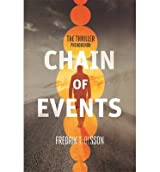 [(Chain of Events)] [ By (author) Fredrik T. Olsson ] [August, 2014]