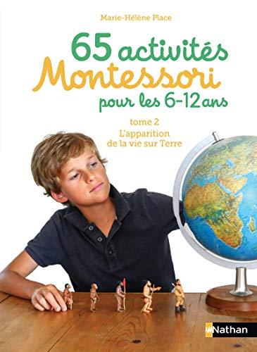 65 activités Montessori 6/12 ans - Tome 2 par  Marie-Hélène Place