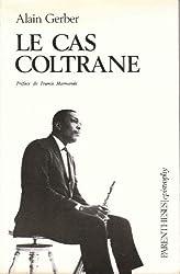 Le cas Coltrane