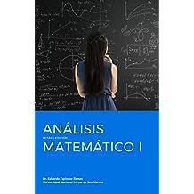 Análisis Matemático I: Para estudiantes de ciencias e ingeniería (Spanish Edition)